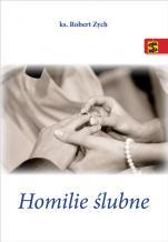 Homilie ślubne - , ks. Robert Zych