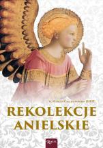 Rekolekcje anielskie - , o. Marcin Ciechanowski OSPPE