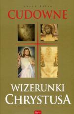 Cudowne Wizerunki Chrystusa - , Marek Balon