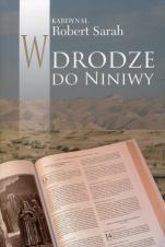 W drodze do Niniwy - , kard. Robert Sarah