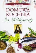 Domowa kuchnia św. Hildegardy - , Yvette E. Salomon