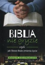 Biblia nie gryzie - czyli jak Słowo Boże zmienia życie, Marcin Kaczmarczyk