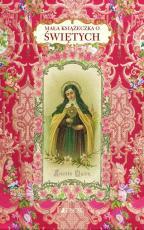 Mała książeczka o świętych - , Christine Barrely, Saskia Leblon, Laure Péraudin, Stéphane Trieulet