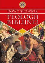 Nowy słownik teologii biblijnej - , Praca zbiorowa pod red. ks. prof. Henryka Witczyka