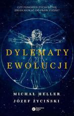 Dylematy ewolucji - , Michał Heller, Józef Życiński