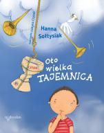 Oto wielka Tajemnica - , Hanna Sołtysiak
