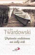 Pytania codzienne na cały rok - , ks. Jan Twardowski