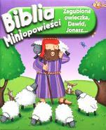 Biblia. Miniopowieści - Zagubiona owieczka, Dawid, Jonasz…, Karen Williamson
