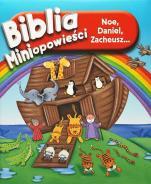 Biblia. Miniopowieści - Noe, Daniel, Zacheusz…, Karen Williamson