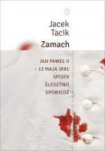 Zamach - Jan Paweł II – 13 maja 1981. Spisek. Śledztwo. Spowiedź, Jacek Tacik