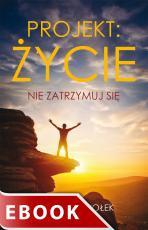 Projekt: życie - Nie zatrzymuj się, Michał Kociołek