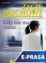 Życie Duchowe nr 91/2017 (Lato) - Gdy nie ma czasu..., Jacek Siepsiak SJ (red. nacz.)