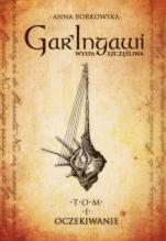 Gar'Ingawi - Wyspa Szczęśliwa Tom I, Małgorzata Borkowska OSB (Anna Borkowska)