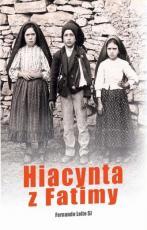 Hiacynta z Fatimy - , Fernando Leite SJ