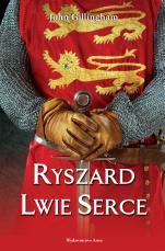 Ryszard Lwie Serce - , John Gillingham