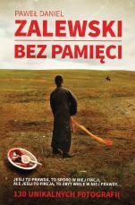 Bez pamięci - , Paweł Daniel Zalewski