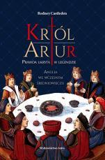 Król Artur - Prawda ukryta w legendzie, Rodney Castleden