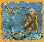 Warszawska Syrenka - , Katarzyna Małkowska, Bogusław Michalec