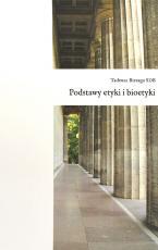 Podstawy etyki i bioetyki - , Tadeusz Biesaga SDB