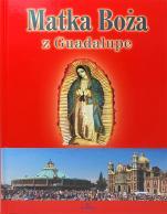 Matka Boża z Guadalupe - , Anna Paterek