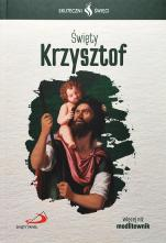Święty Krzysztof Skuteczni święci - , ks. Cyprian Kostrzewa SSP