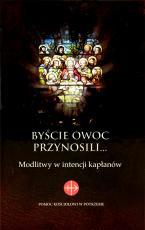 Byście owoc przynosili… - Modlitwy w intencji kapłanów, ks. Waldemar Cisło