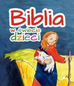 Biblia w świecie dzieci - , Matylda Januszewska, Ernest Januszewski