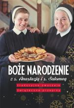 Boże Narodzenie z s. Anastazją i s. Salomeą - Tradycyjne zwyczaje, świąteczne przepisy, Salomea Łowicka FDC