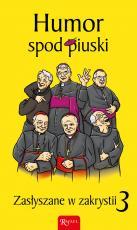 Humor spod piuski - Zasłyszane w zakrystii 3, Janusz Michałowski