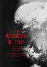 Apokalipsa tu i teraz - , René Girard, Benoît Chantre