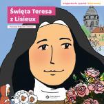 Święta Teresa z Lisieux - Książeczka do czytania i kolorowania, Florence Prémont