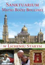 Sanktuarium Matki Bożej Bolesnej w Licheniu Starym - , Anna Paterek