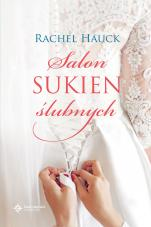 Salon sukien ślubnych - , Rachel Hauck