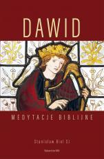 Dawid. Medytacje biblijne - Medytacje biblijne, Stanisław Biel SJ