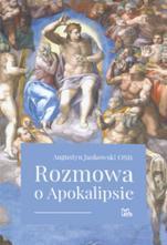 Rozmowa o Apokalipsie - , Augustyn Jankowski OSB