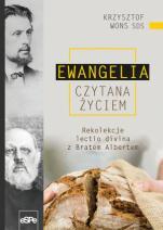 Ewangelia czytana życiem - Rekolekcje lectio divina z Bratem Albertem, ks. Krzysztof Wons SDS