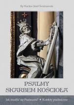 Psalmy skarbem Kościoła - Jak modlić się Psalmami? Kolekty psalmiczne, bp Wacław Józef Świerzawski