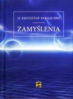 Zamyślenia - , o. Krzysztof Pabian OMI