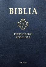 Biblia pierwszego Kościoła (okładka PVC, granatowa) - ,