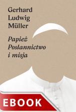 Papież - Posłannictwo i misja, Gerhard Ludwig Müller