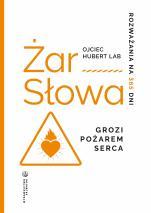 Żar Słowa - Rozważania na 365 dni, o. Hubert Lab