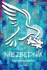 Niezbędnik bierzmowanego - Ułożyć życie z Bogiem, ks. Krzysztof Mielnicki, Bogusław Nosek, Ewelina Parszewska