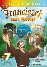 Franciszek. Brat płomień 7 - Pełna biografia nie tylko dla dzieci,