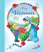 Mój różaniec - Modlitwa chłopca, Anna Wojciechowska