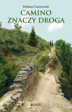 Camino znaczy droga - , Bohdan Gumowski