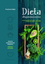 Dieta długowieczności - Książka kulinarna, Krystyna Dajka