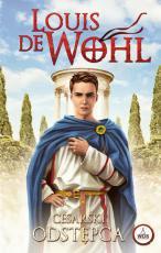 Cesarski odstępca - , Louis de Wohl