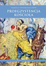 Proegzystencja Kościoła - , Andrzej Napiórkowski OSPPE