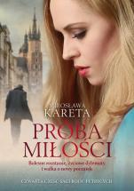 Próba miłości - , Mirosława Kareta