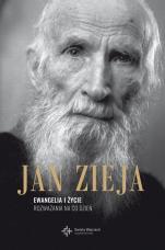Ewangelia i życie - Rozważania na co dzień, ks. Jan Zieja